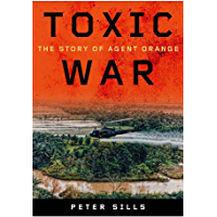 Toxic War: The Story of Agent Orange (English Edition)