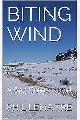 Biting Wind: A Salt Creek Novel Kindle Edition