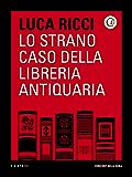 Lo strano caso della libreria antiquaria