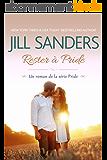Rester à Pride (La série Pride  t. 4)