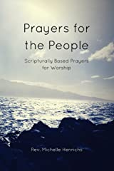 Prayers for the People: Scripturally Based Prayers for Worship Paperback