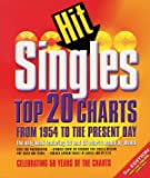 Hit Singles: Top 20 Charts from 1954 to the Present Day (US and UK) (Hit Singles)