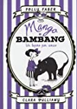 Mango e Bambang. Un tapiro per amico. Ediz. illustrata