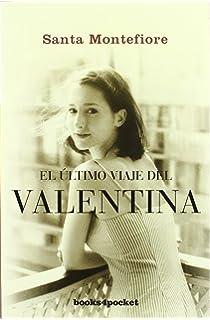 El último viaje del Valentina (Books4pocket narrativa)