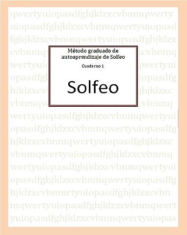Método graduado de autoaprendizaje de Solfeo eBook: Fuentes, José ...
