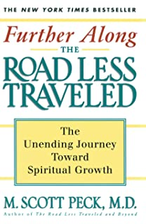 The road less traveled timeless edition a new psychology of love further along the road less traveled the unending journey towards spiritual growth sciox Choice Image