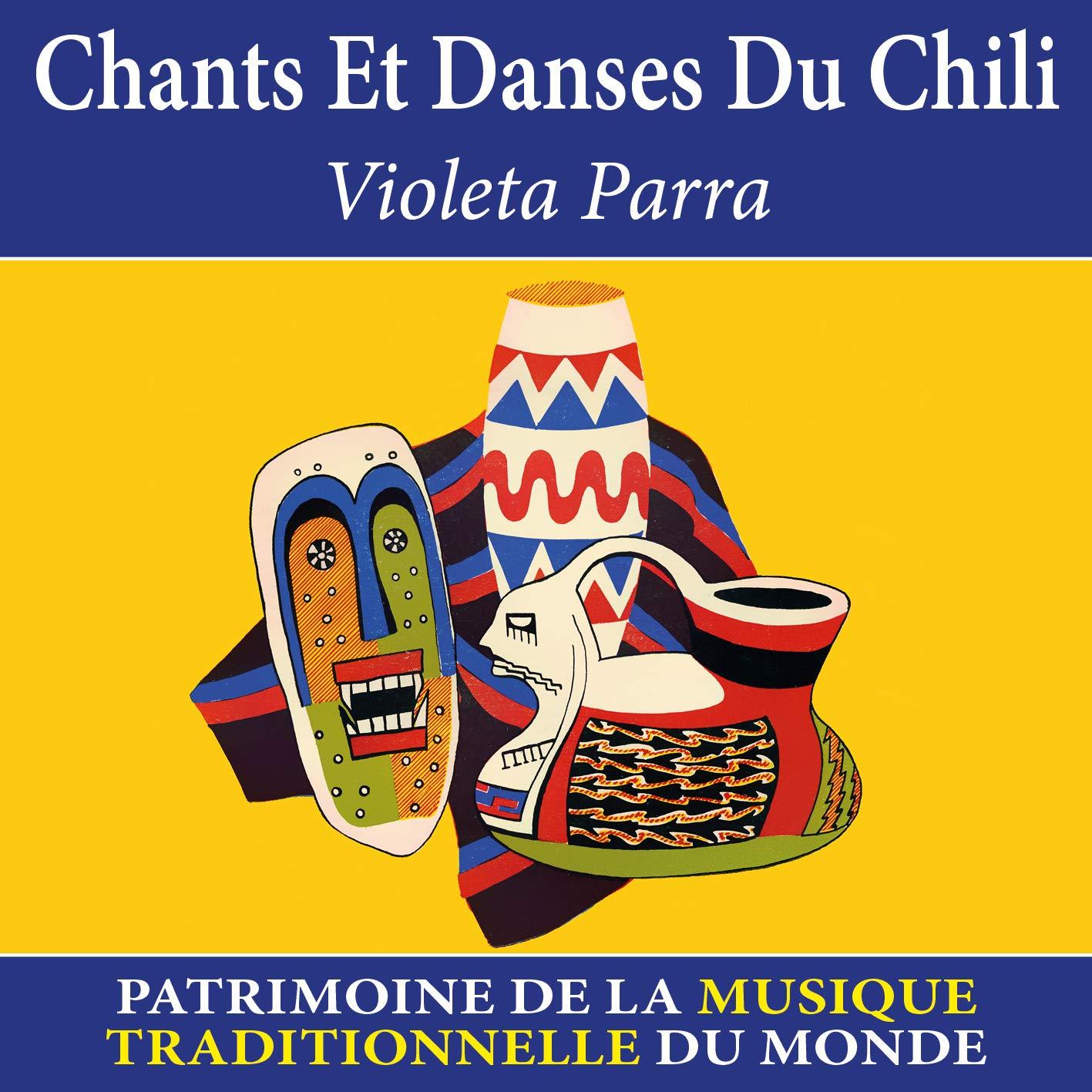 Chants et danses du Chili - Patrimoine de la musique traditionnelle du monde