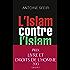 L'Islam contre l'Islam : L'interminable guerre des sunnites et des chiites (essai français)