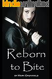 Reborn to Bite (Vampire Shadows Book 1)