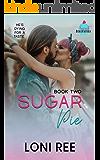 Sugar Pie (Sweet Beginnings Book 2)