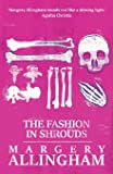 The Fashion in Shrouds (Albert Campion Mysteries)
