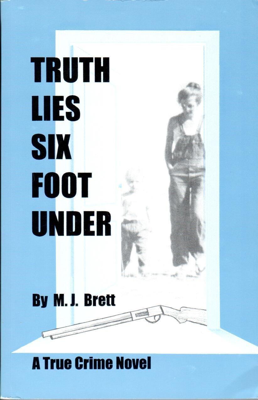 Truth Lies Six Foot Under ebook