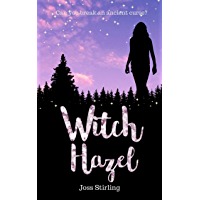 Witch Hazel (Three Sisters Trilogy Book 3) (English Edition)