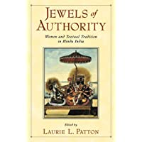 Jewels of Authority: Women and Textual Tradition in Hindu India