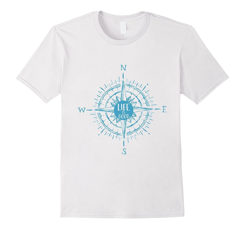Life is Good - Compass Rose Nautical Sailing T-Shirt Vintage-CL