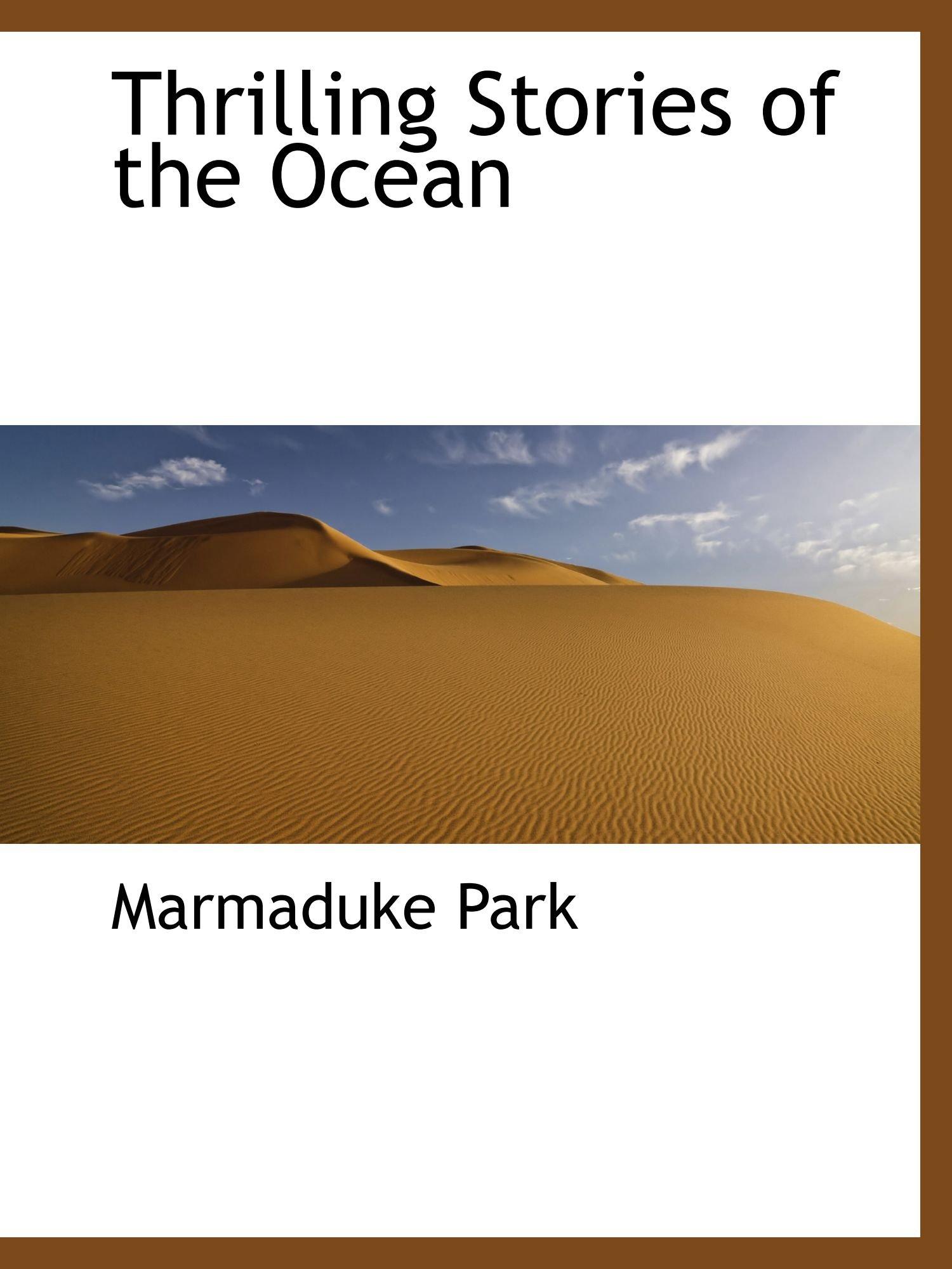 Read Online Thrilling Stories of the Ocean ebook