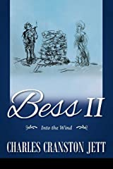 Bess II: Into the Wind Paperback