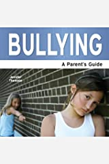 Bullying - A Parent's Guide Paperback