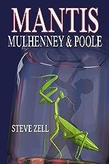 MANTIS: Mulhenney & Poole Kindle Edition