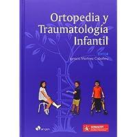 Ortopedia Y Traumatología Infantil