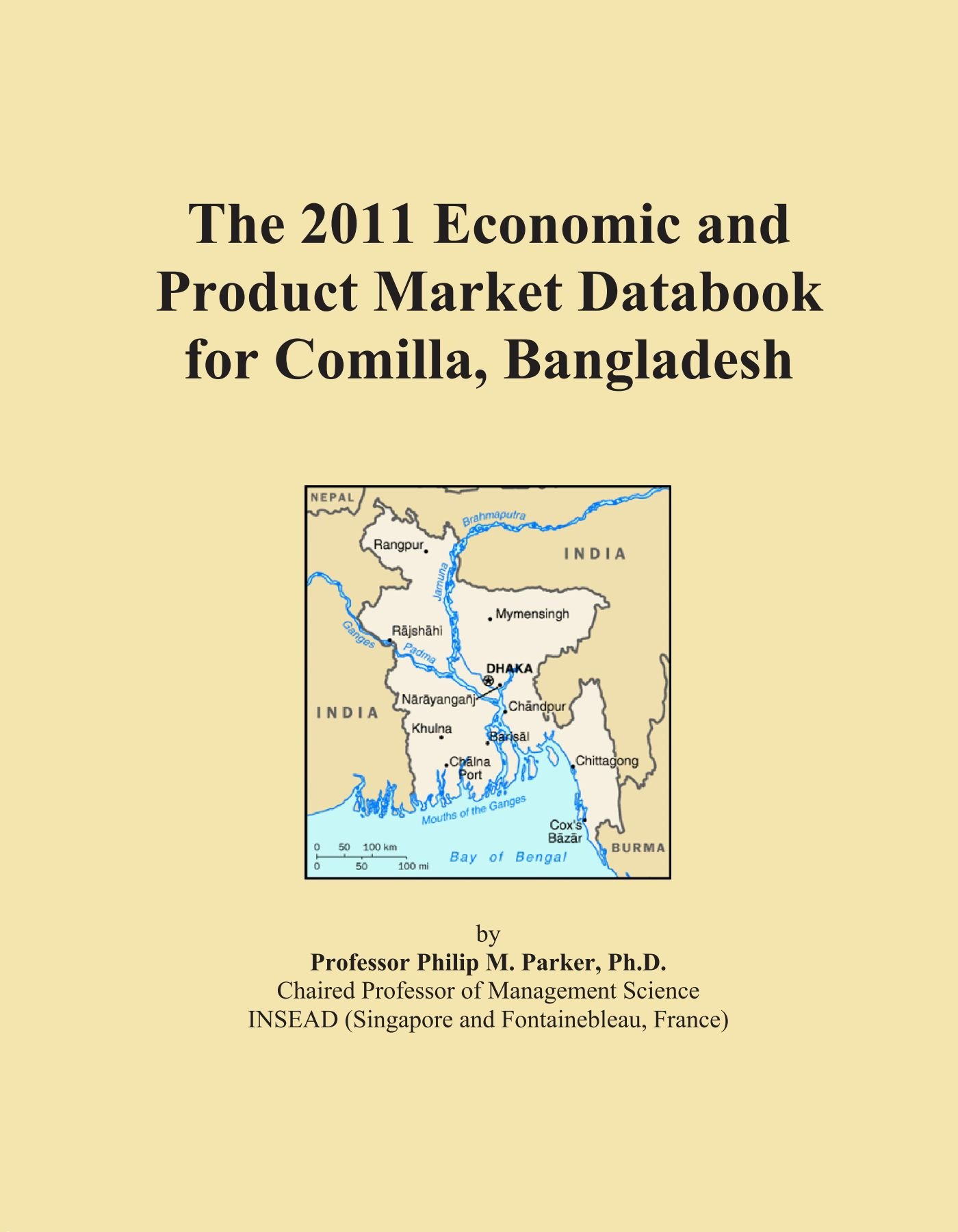 Download The 2011 Economic and Product Market Databook for Comilla, Bangladesh pdf epub