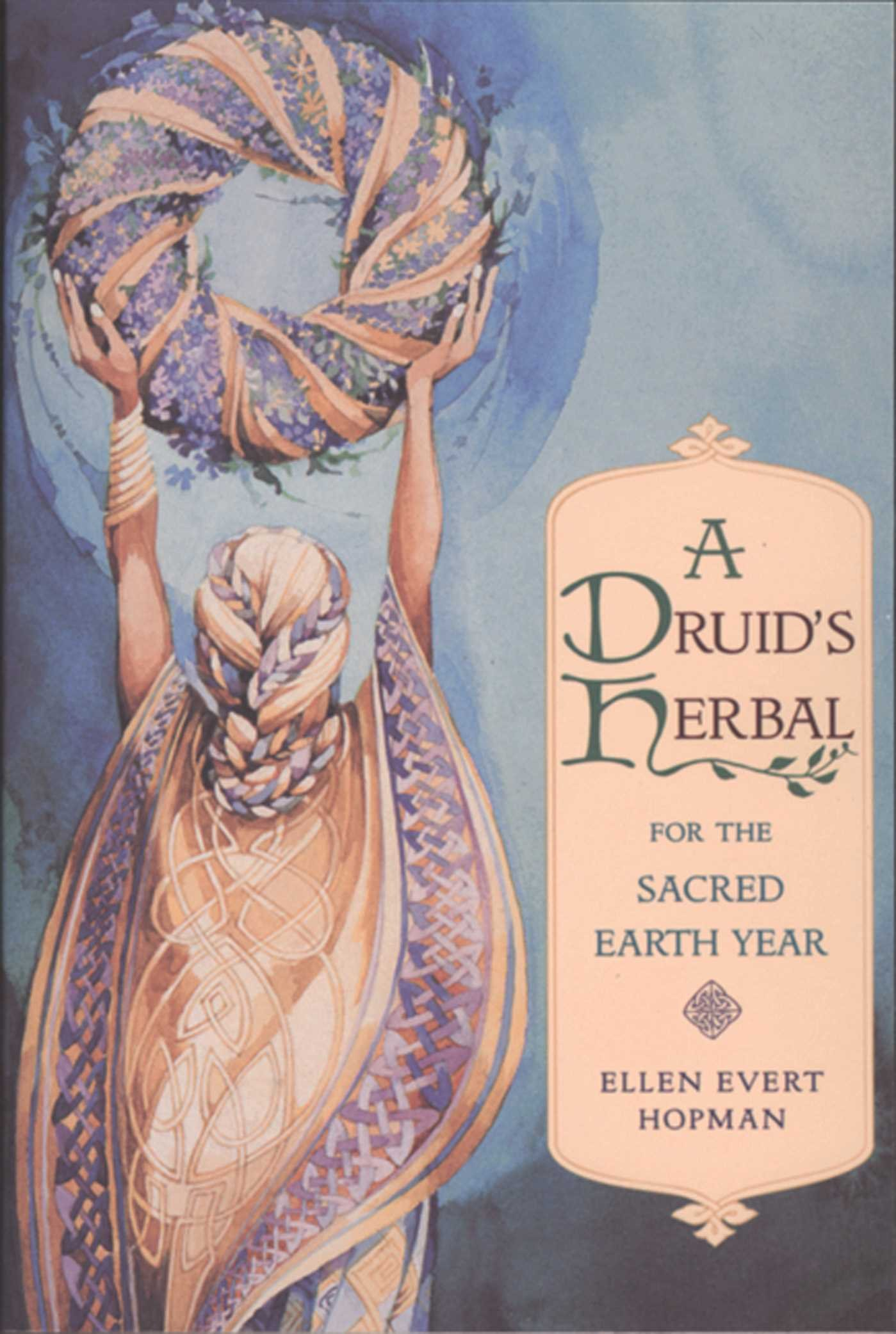 A Druid's Herbal For The Sacred Earth Year  English Edition