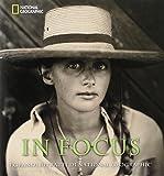In Focus. I grandi ritratti del National Geographic. Ediz. illustrata