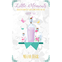 Little Moments: Volume Two (English Edition)