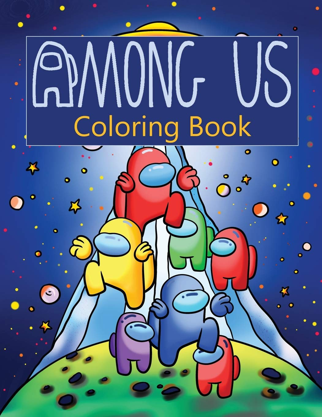 Among Us Coloring Book Over 50 Pages Of High Quality Among Us Colouring Designs For Kids And Adults New Coloring Pages It Will Be Fun Parker Jordan 9781952663932 Amazon Com Books