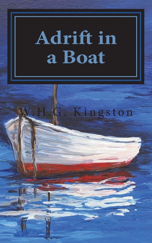 Adrift In A Boat WHG Kingston 9781722405373 Amazon Books