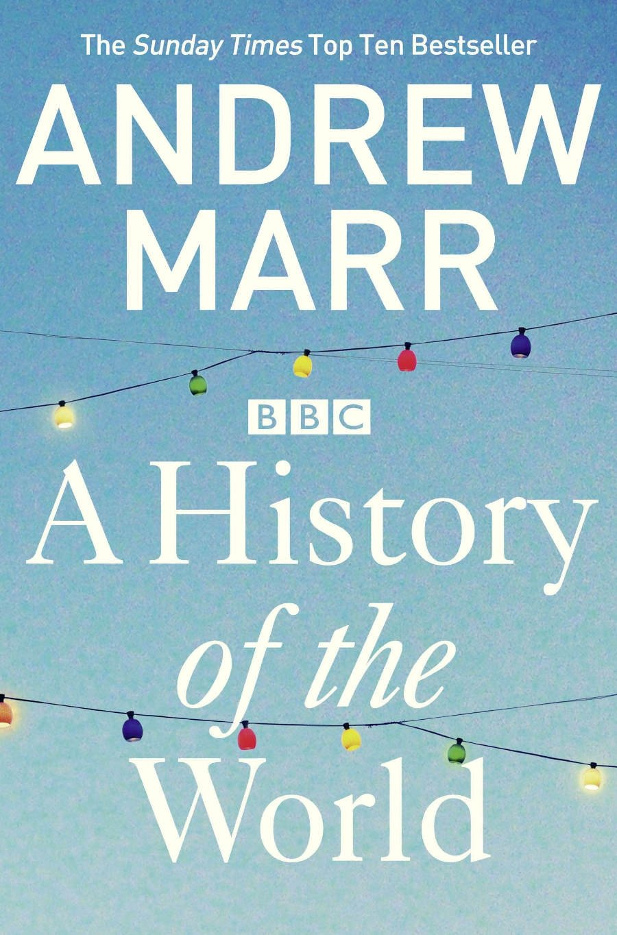 A History Of The World: Amazon.es: Andrew Marr: Libros en idiomas extranjeros
