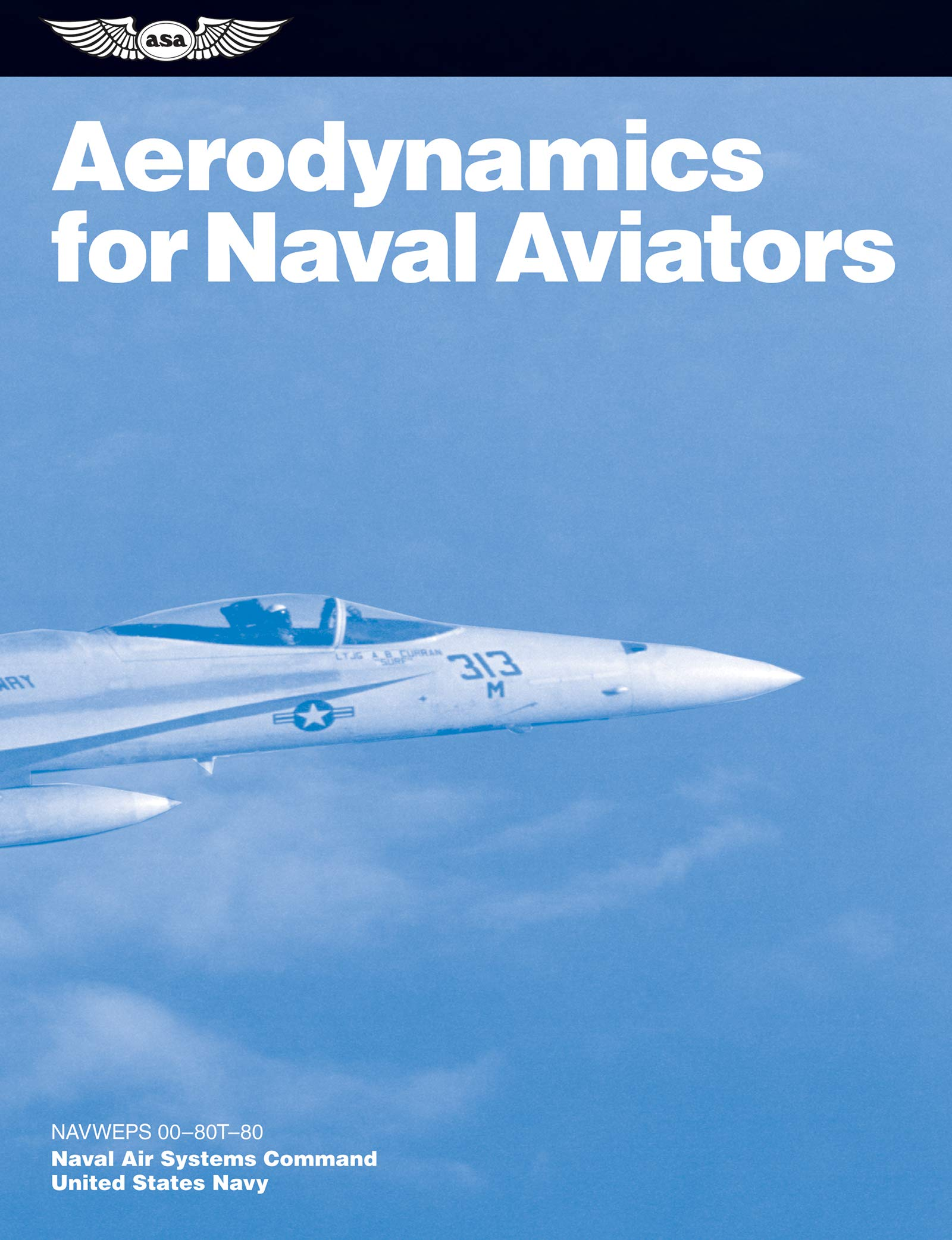Buy Aerodynamics for Naval Aviators: NAVWEPS 00-80T-80 (FAA Handbooks) Book  Online at Low Prices in India | Aerodynamics for Naval Aviators: NAVWEPS ...