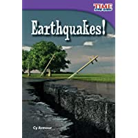 Teacher Created Materials - TIME For Kids Informational Text: Earthquakes! - Grade 2 - Guided Reading Level J
