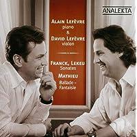Franck, Lekeu - Sonates / Mathieu - Ballade-Fantaisie