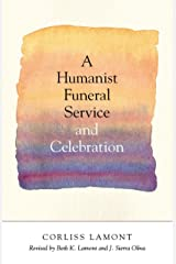 A Humanist Funeral Service and Celebration Kindle Edition