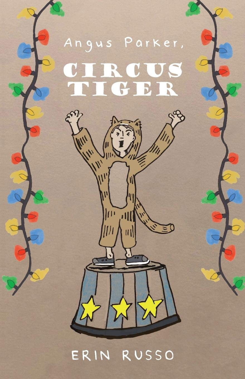 Angus Parker, Circus Tiger