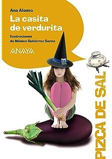 La casita de verdurita (Literatura Infantil (6-11 Años) - Pizca De