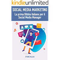 Social Media Marketing: la prima Bibbia italiana per il Social Media Manager