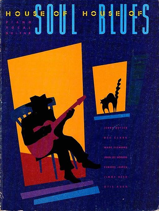 House of Soul HL00026712 House of Blues - Libro de canciones para ...