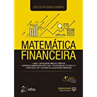 Matemática Financeira: Juros, Capitalização Simples e Composta, Sistemas de Amortização Price e SAC, Títulos Públicos: LTN, NTN e LFT, Taxas de Selic e CDI, Utilização de Calculadoras Financeiras