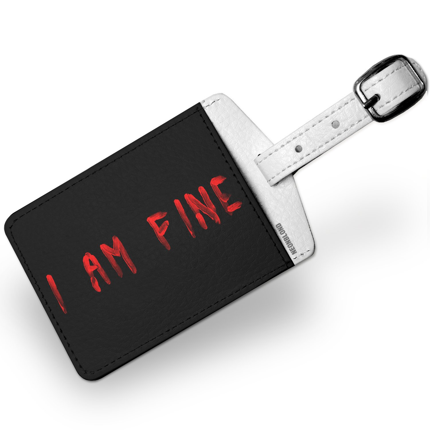 Luggage Tag I Am Fine Blood Halloween - NEONBLOND
