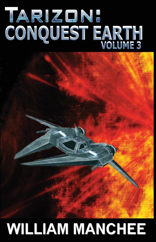Conquest Earth: Tarizon Trilogy (Volume 3) pdf