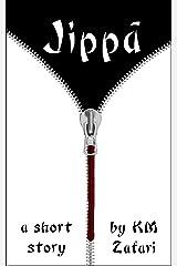 Jippa (a short horror story) Kindle Edition