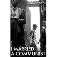 I Married A Communist: Philip Roth (Vintage classics)