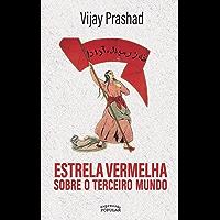 Estrela vermelha sobre o terceiro mundo (Portuguese Edition)