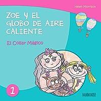 Libros Infantiles: El Collar Mágico: Zoe Y El