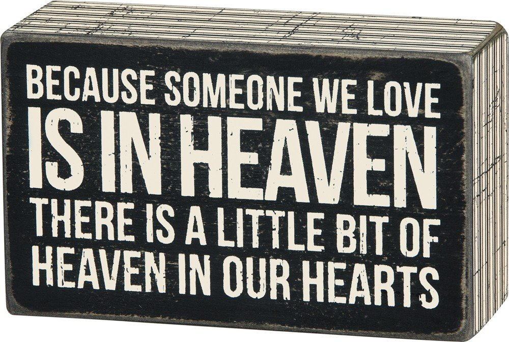 Primitives by Kathy Someone We Love in Heaven Bereavement Box Sign 23518