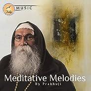 Meditative Melodies by Prabhuji