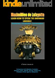 LEARN HOW TO SPEAK THE ANUNNAKI LANGUAGE: Comparison with Akkadian
