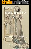 Lucretia: A Regency Romance